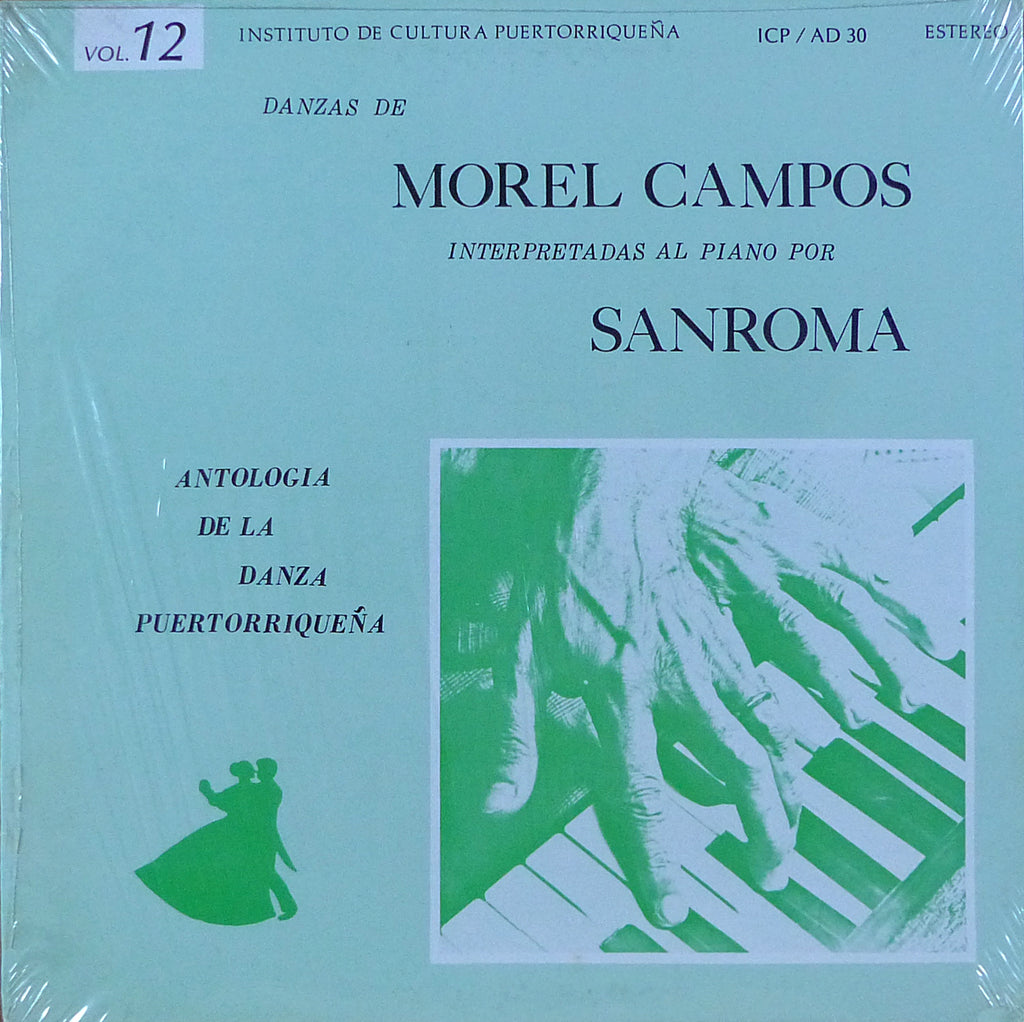 Sanroma: Morel Campos Danzas (Vol. 12) - ICP / AD 30 (sealed)