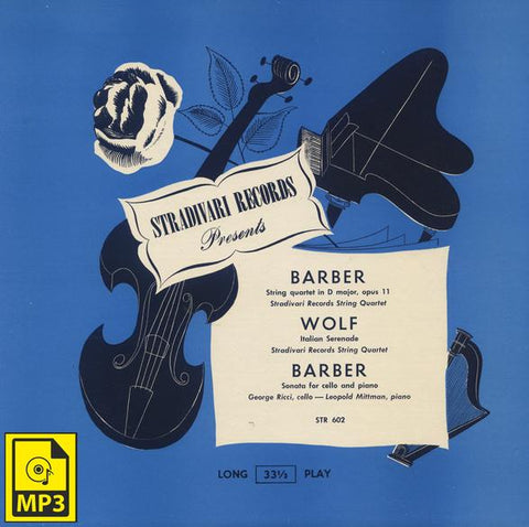 Stradivarius Quartet: Barber SQ Op. 11 Adagio - Stradivari Records STR602