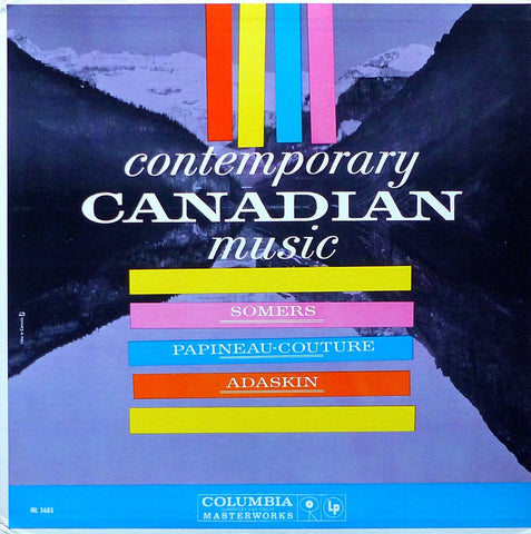 Susskind: Canadian Contemporary Music - Columbia ML 5685