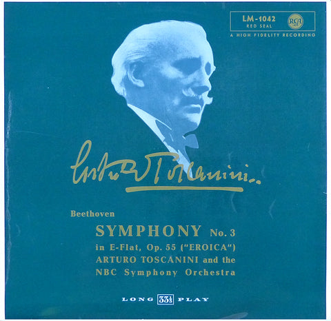 "Toscanini: Beethoven Symphony No. 3 ""Eroica"" - RCA LM-1042"