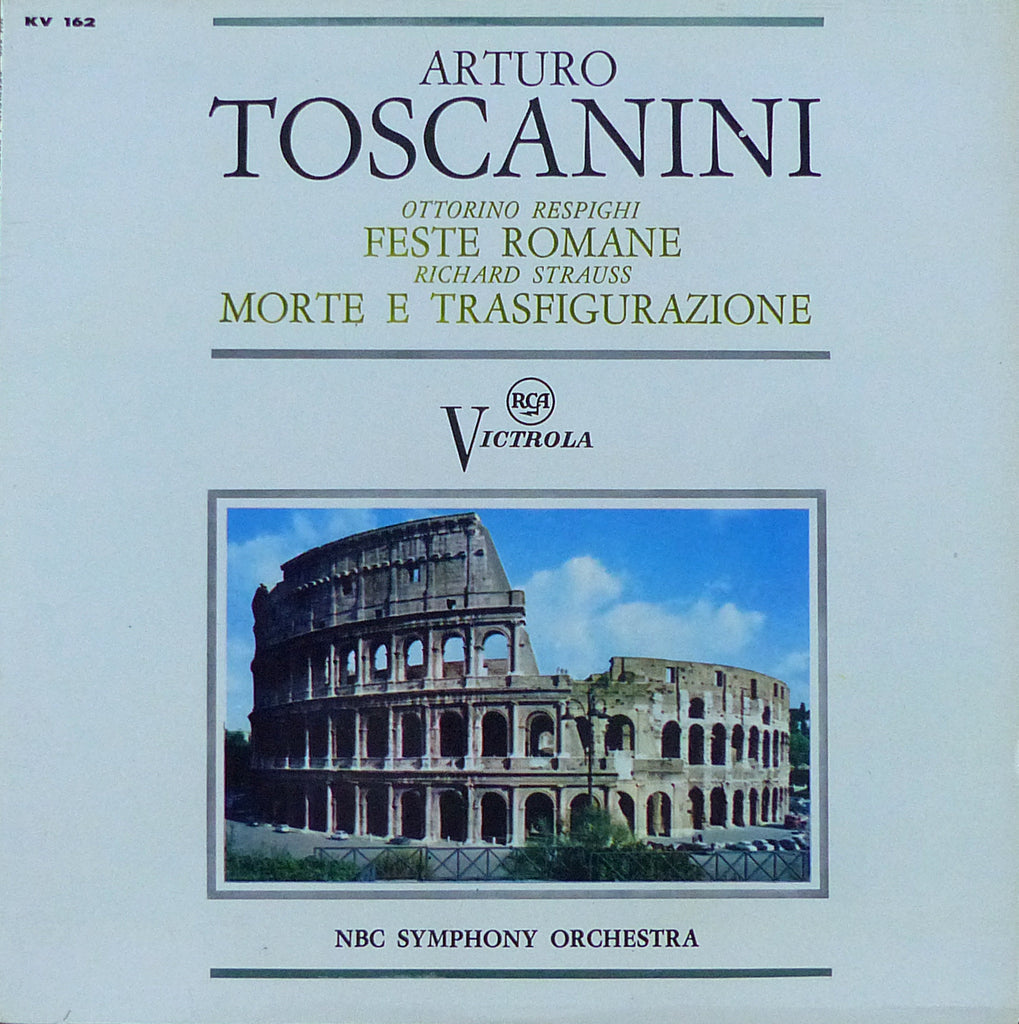 Toscanini: Feste Romane + Death and Transfiguration - RCA KV 162