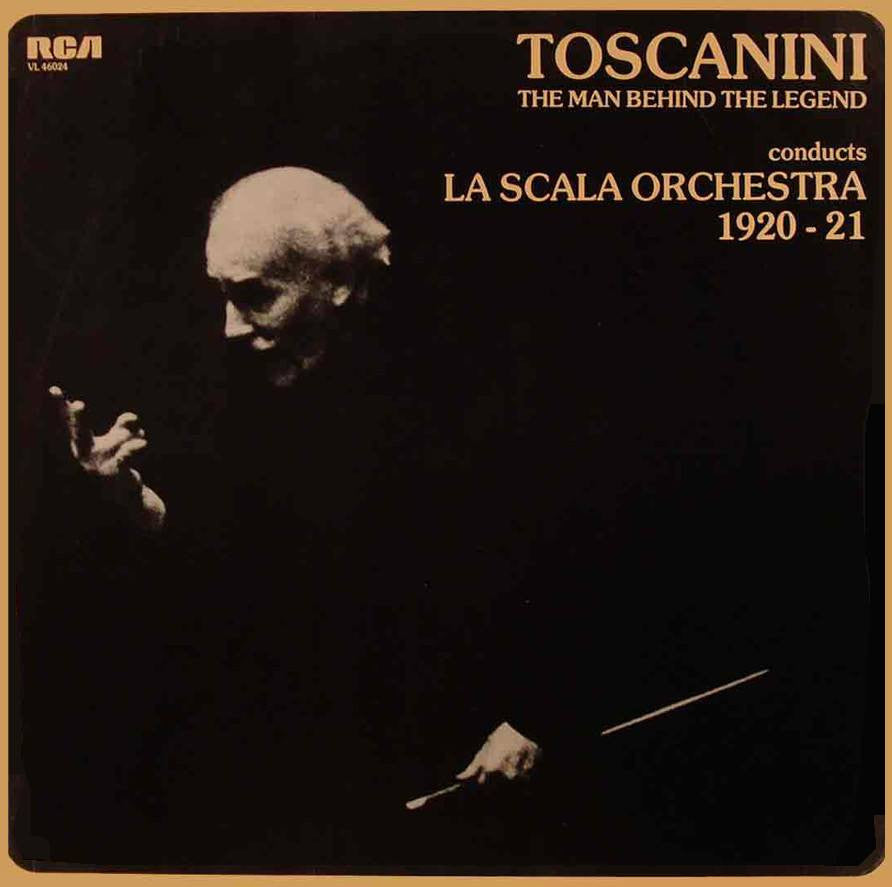 LP - Toscanini Conducts The La Scala Orchestra (1920-21) - RCA VL 46024 (half-speed)