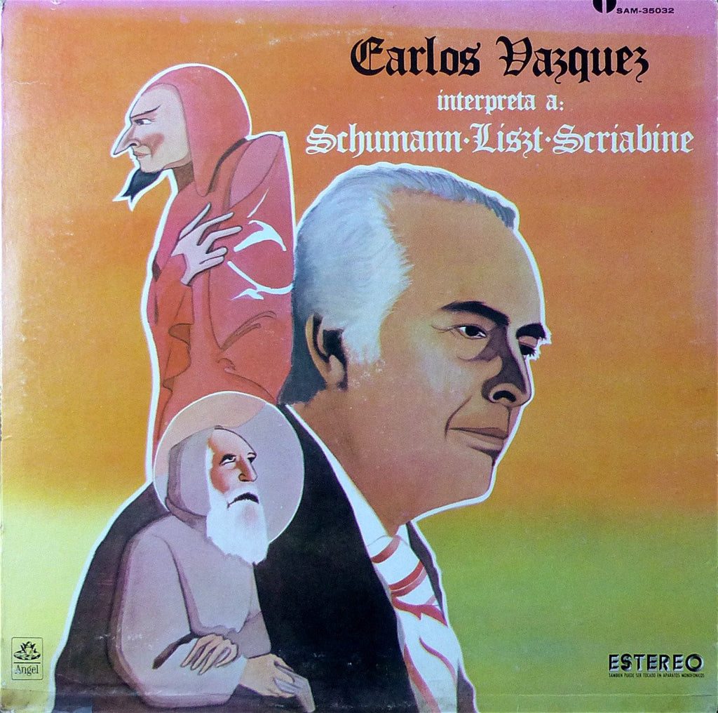 LP - Vazquez: Schumann Fantasie Op. 17 + Liszt & Scriabin - Angel Mexico SAM-35032