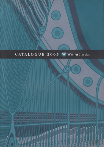 Book - Warner Classics 2005 CD Catalog - 192 Pages; Full-color Issue With Index