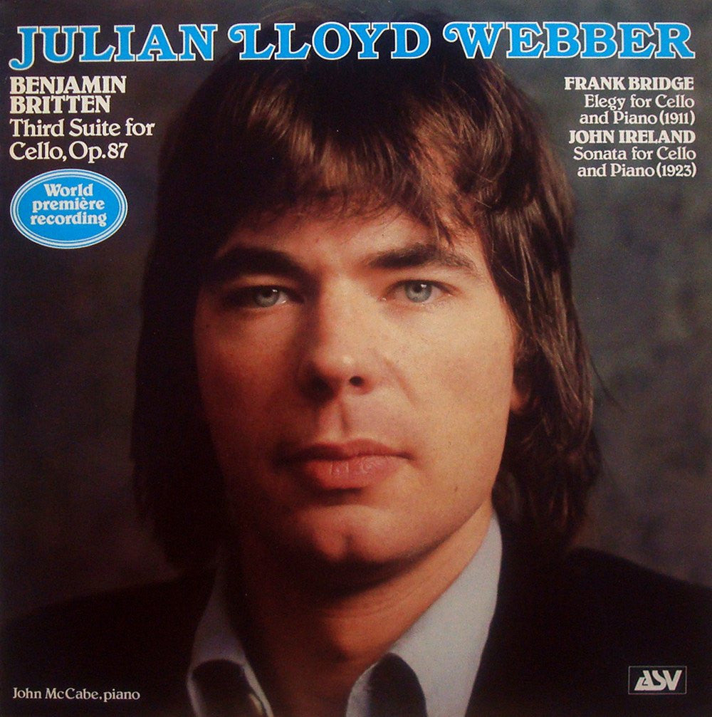 LP - Lloyd Webber: Britten Cello Suite No. 3 Op. 87 (1st Rec.) + Bridge & Ireland - ASV ACA 1001