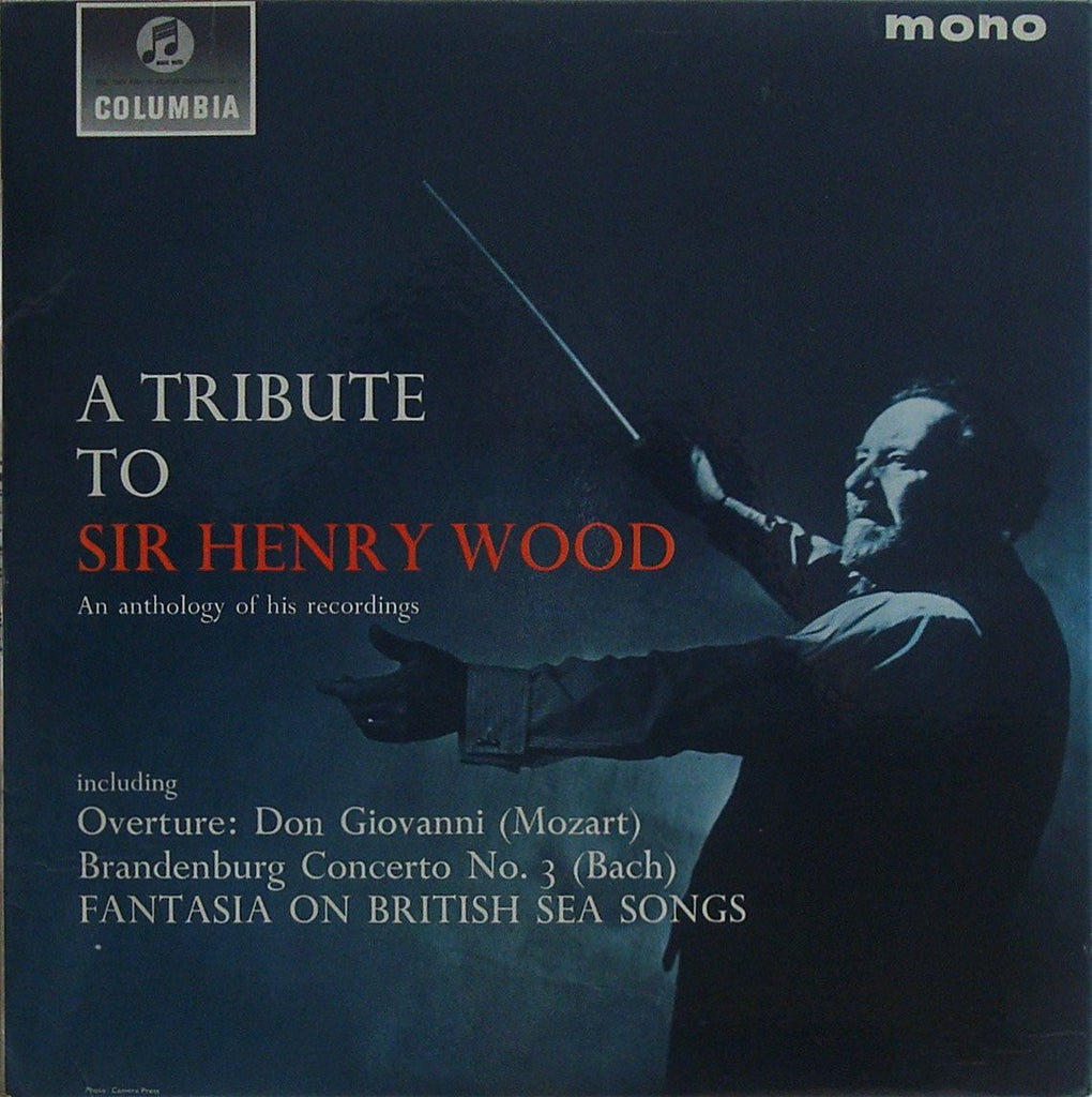 LP - Tribute To Sir Henry Wood: Mozart, Bach, Berlioz, Et Al.) - Columbia 33SX 1524