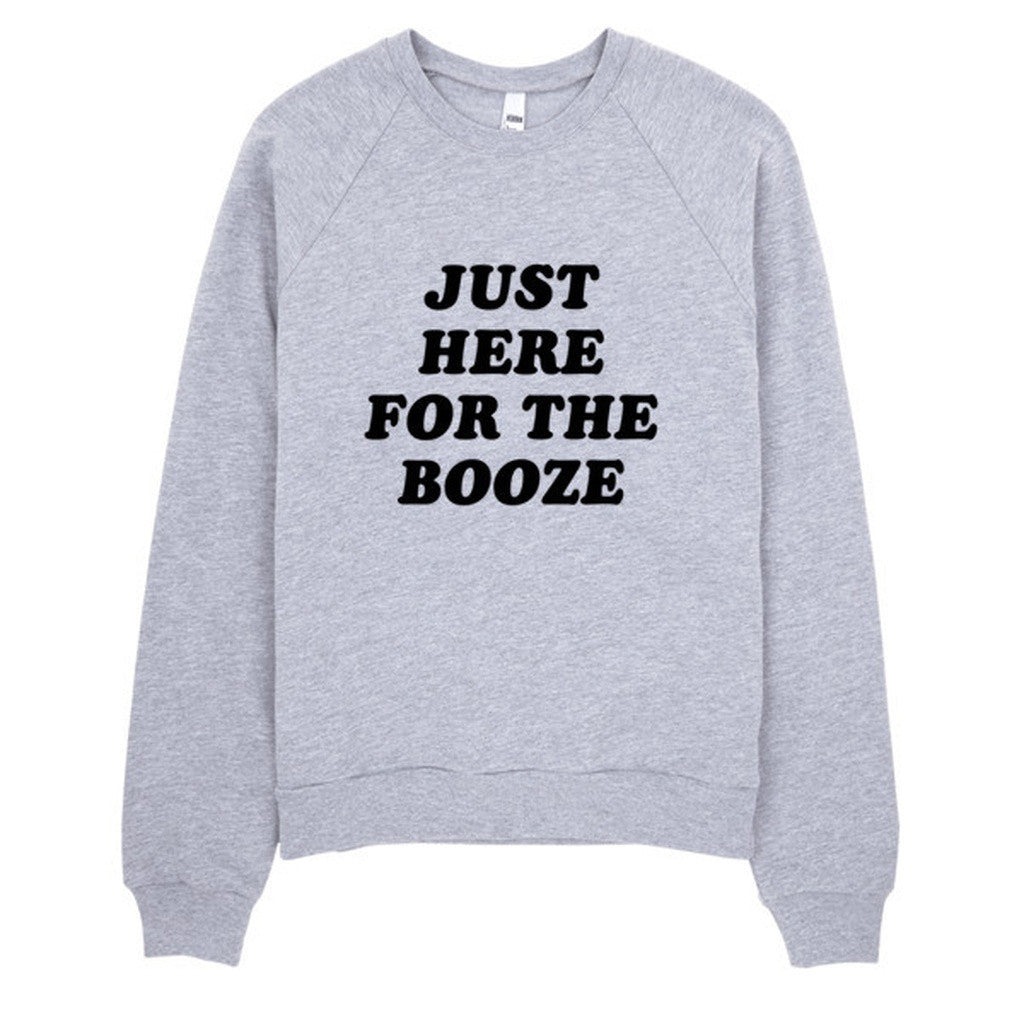 Just Here For the Booze Sweater - House of Ke'Chic