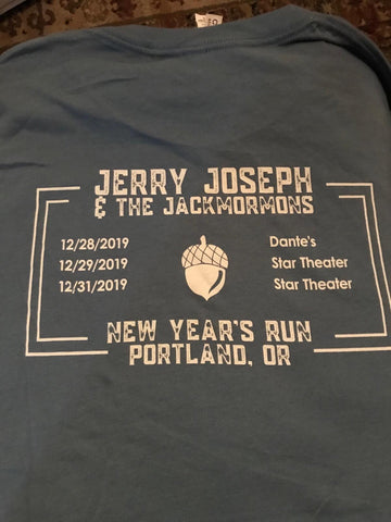 Jerry Joseph & Jackmormons - NYE Run 2019 > 2020 - T-Shirt