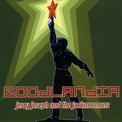 Goodlandia (Reissue / Remastered)