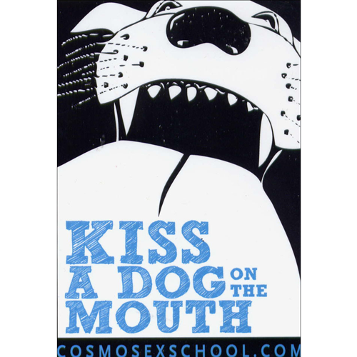 Kiss a Dog on the Mouth Sticker