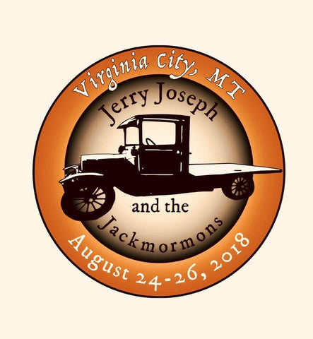 Jerry Joseph & Jackmormons @ Virginia City, MT - Wells Fargo - August 24-25-26, 2018