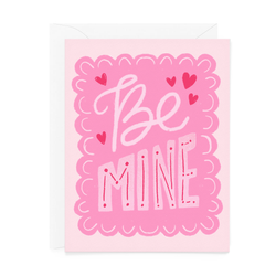 Be Mine Valentine's Day Card