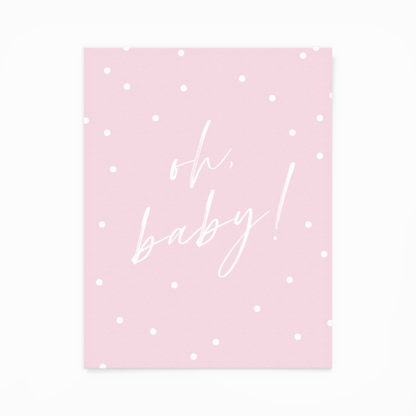 """Oh Baby!"" Pink Greeting Card"
