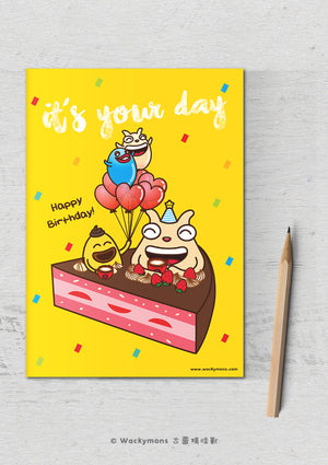 It's Your Day Greeting Card