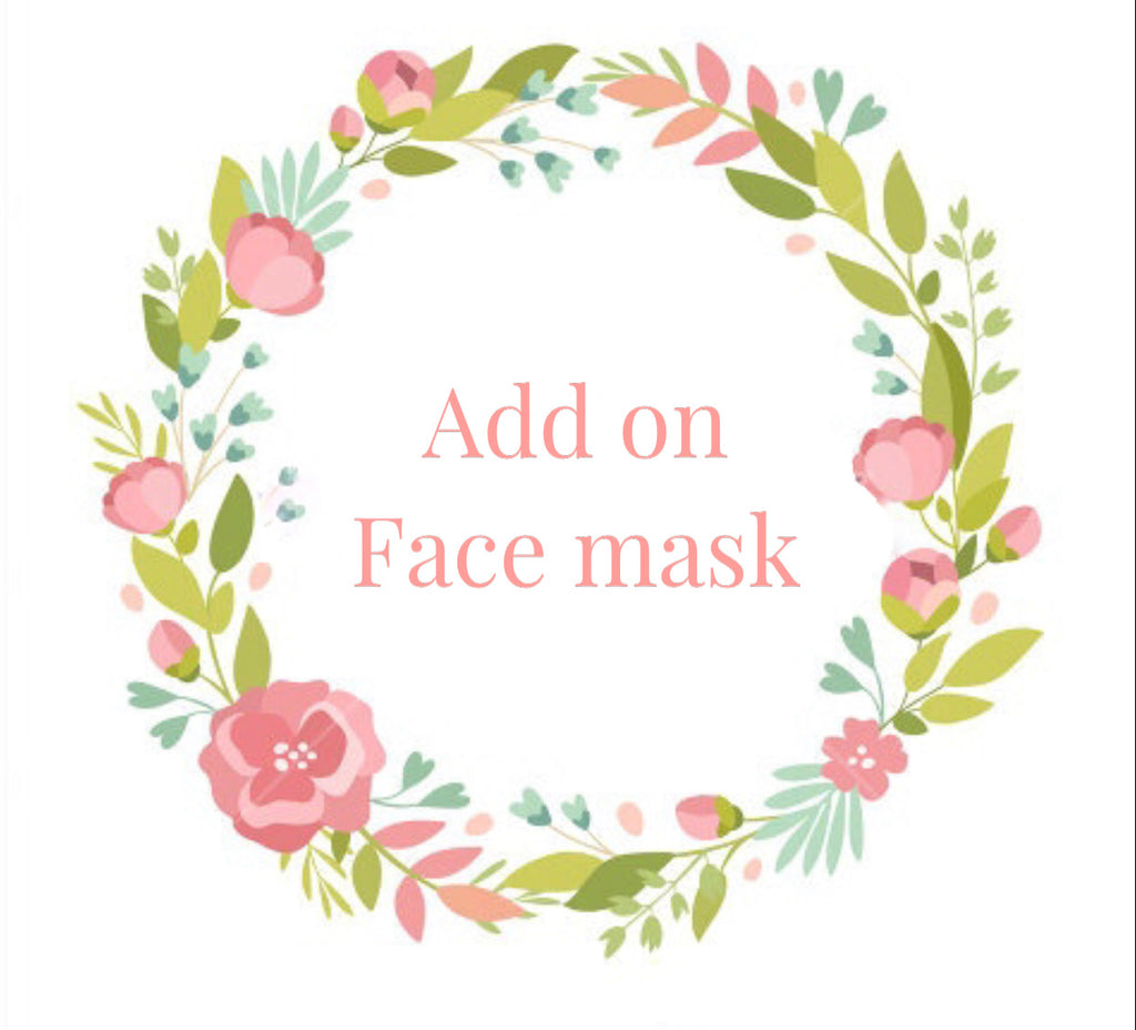 Add on Face mask