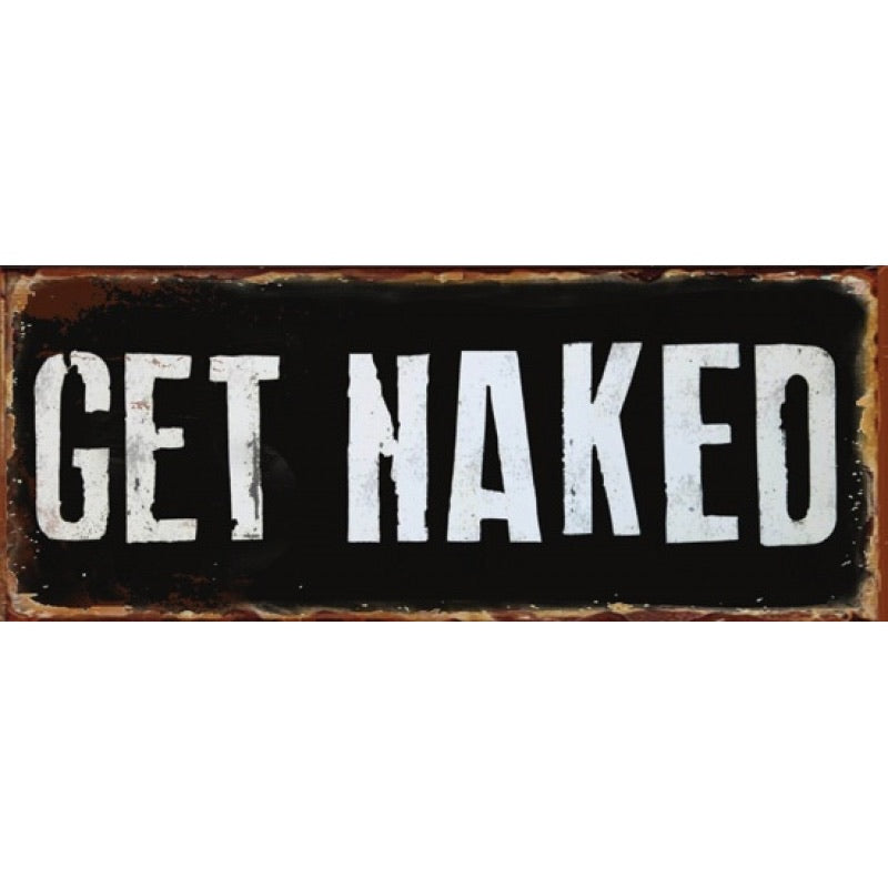 Metal Wall Print - Get Naked