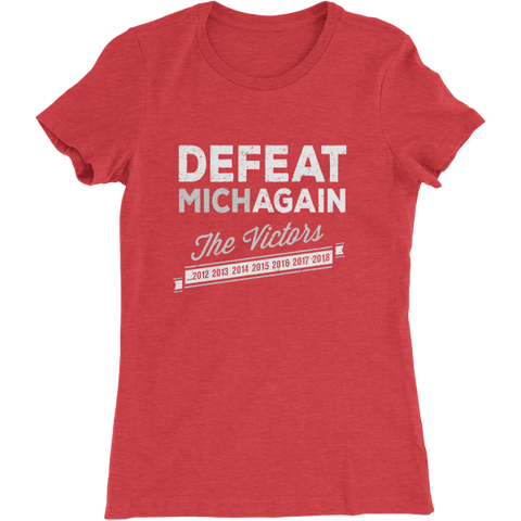 Defeat MichAGAIN Ladies Slim Fit T-Shirt