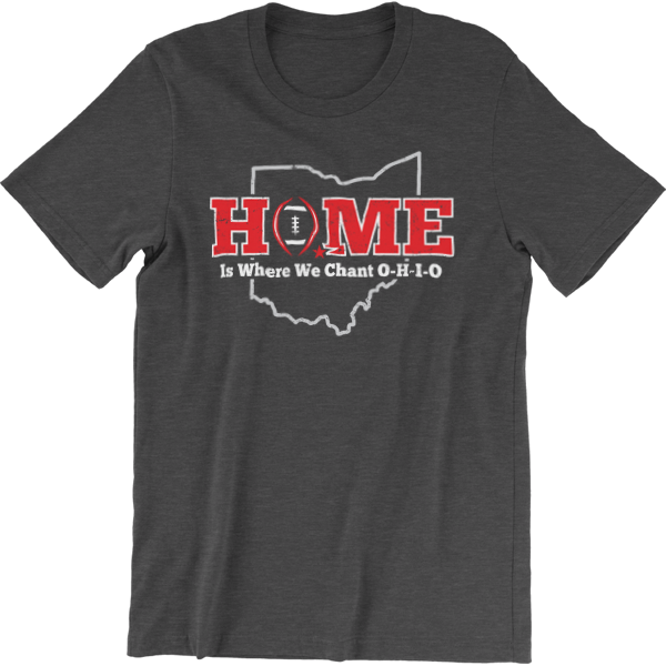 Ohio is Home T-Shirt (SPECIAL PRICE)
