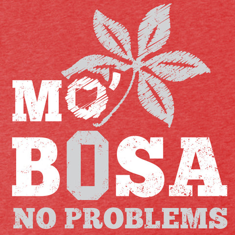 Mo' Bosa, No Problems Women's T-Shirt