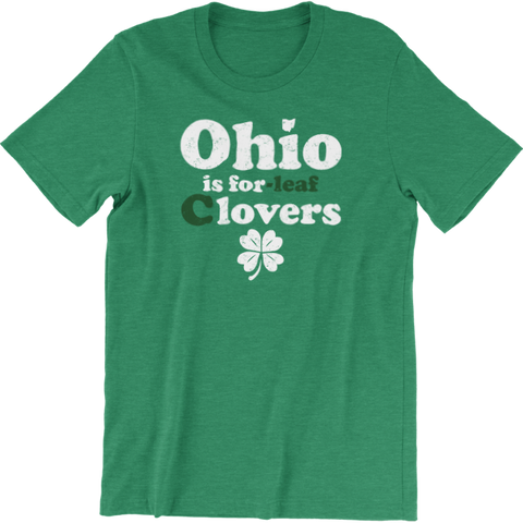 OHIO IS FOR C'LOVERS ST. PATRICK'S DAY T-SHIRT