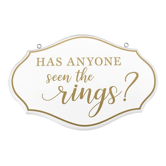Has Anyone Seen The Rings? Wedding Sign - Love Wedding Shop