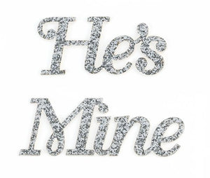 Silver Glitter He's Mine Shoe Stickers - Love Wedding Shop
