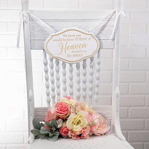 White and Gold Memorial Wedding Chair Sign Hanging on Chair - Love Wedding Shop