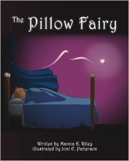 """The Pillow Fairy"" by Marcia G. Riley Hardcover Book"