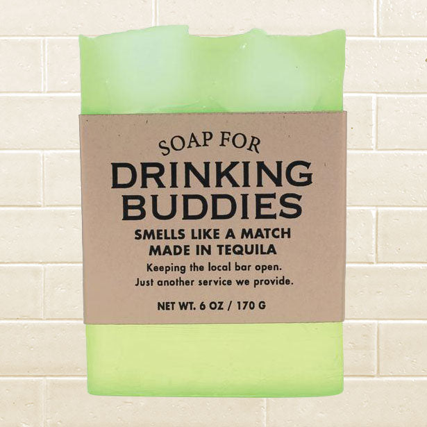 Soap for Drinking Buddies