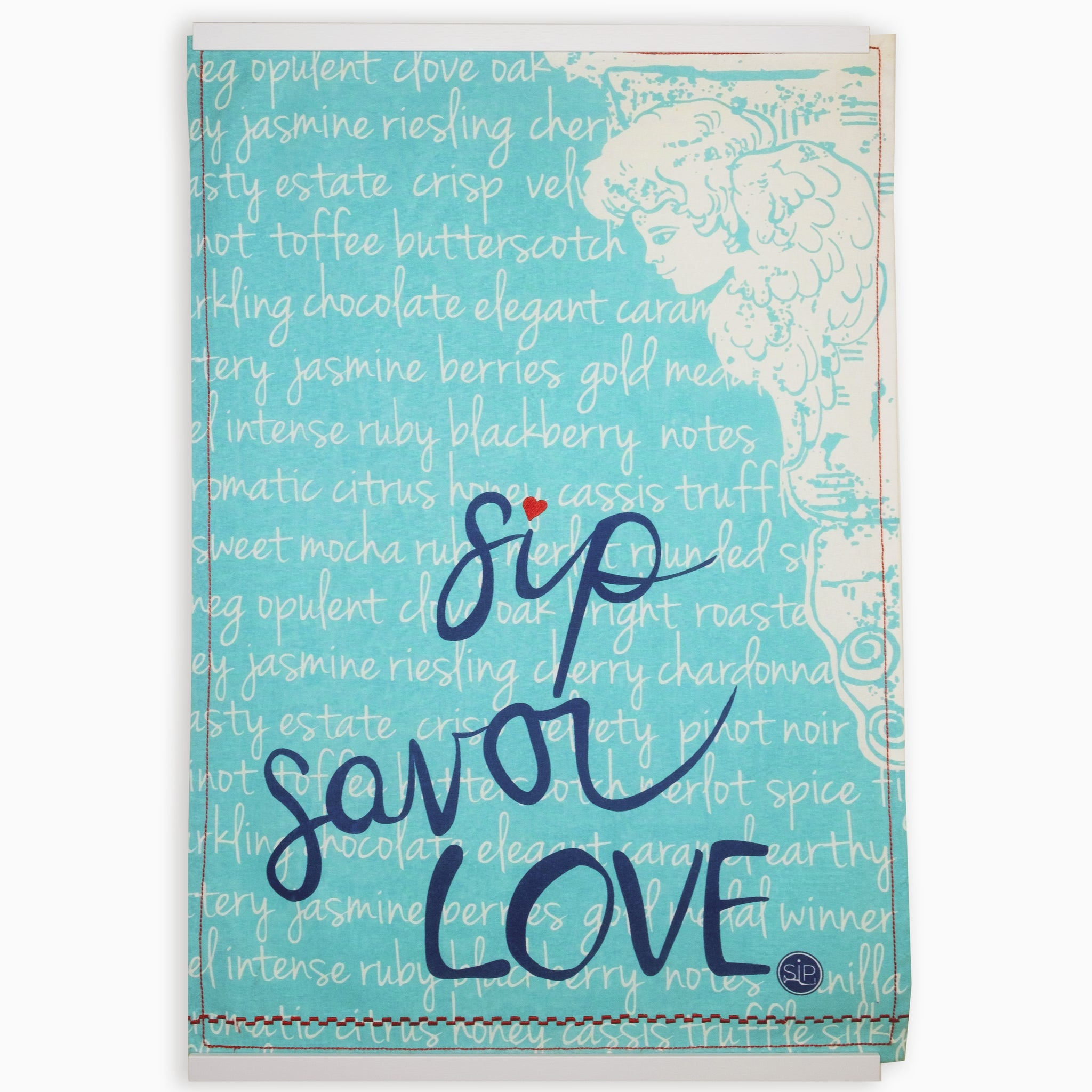 """Sip Savor Love"" Kitchen Towel"