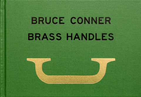 Bruce Conner's Brass Handles / Will Brown
