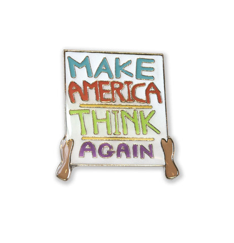 RESIST PIN / Make America Think Again