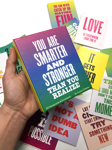 Susan O'Malley / You Are Smarter and Stronger Than You Realize Notecards