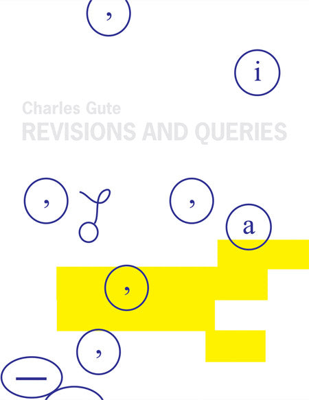 Charles Gute / Revisions and Queries