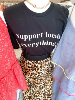 Support Local Everything Tee - Black