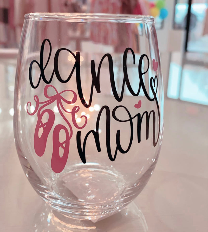 Dance Mom Wine Glass