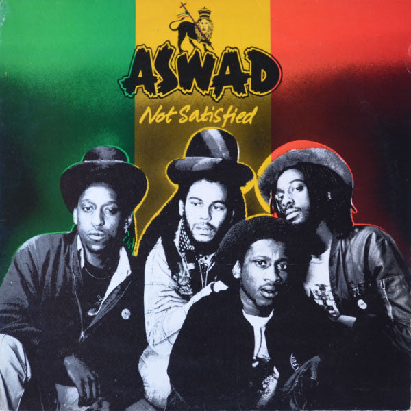 Aswad – Not Satisfied