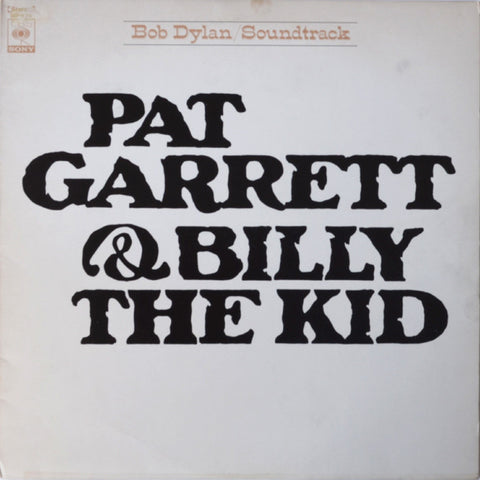 Bob Dylan ‎– Pat Garrett & Billy The Kid