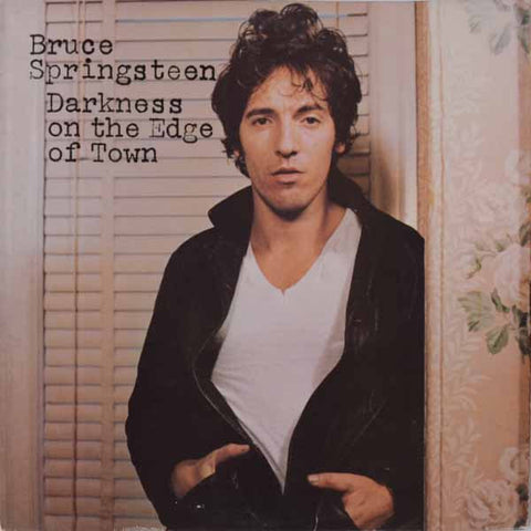 Bruce Springsteen ‎– Darkness On The Edge Of Town