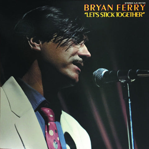 Bryan Ferry ‎– Let's Stick Together