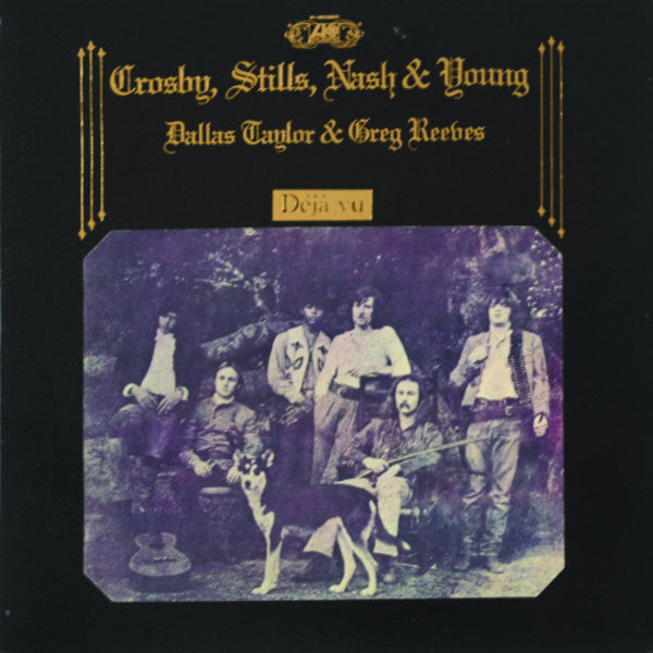 Crosby, Stills, Nash & Young – Déjà Vu