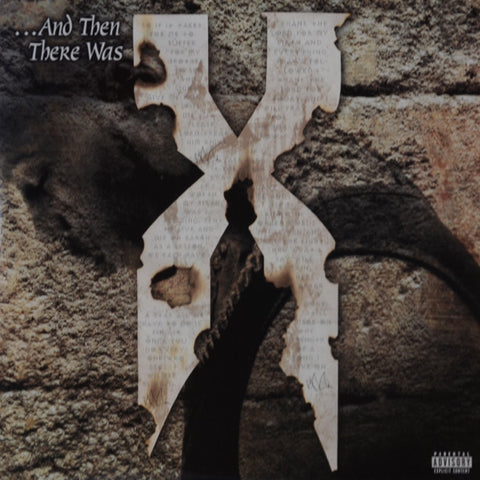 DMX ‎– ...And Then There Was X