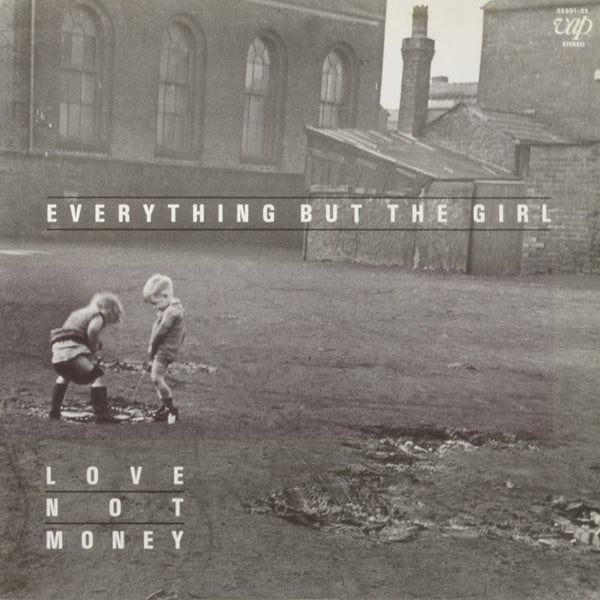 Everything But The Girl – Love Not Money