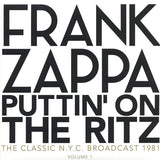 Frank Zappa ‎– Puttin' On The Ritz Volume 1