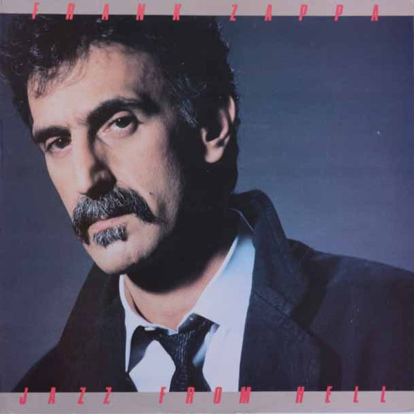 Frank Zappa ‎– Jazz From Hell