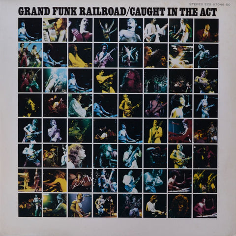Grand Funk Railroad ‎– Caught In The Act