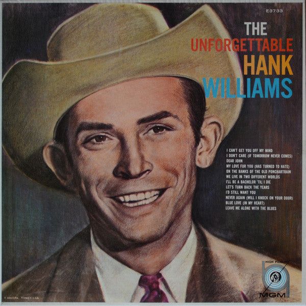 Hank Williams ‎– The Unforgettable Hank Williams