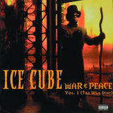 Ice Cube ‎– War & Peace Vol. 1 (The War Disc)