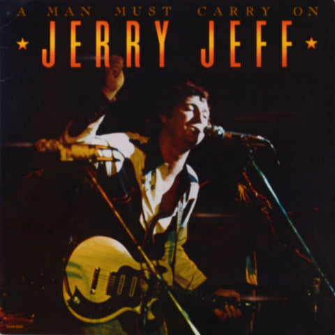 Jerry Jeff ‎– A Man Must Carry On