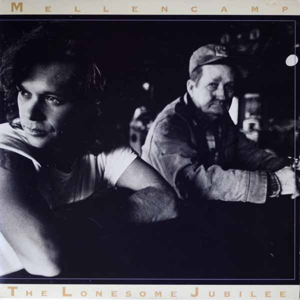 John Cougar Mellencamp ‎– The Lonesome Jubilee